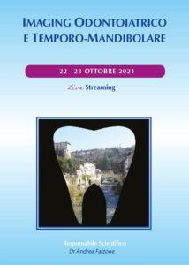 IMAGING ODONTOIATRICO E TEMPORO-MANDIBOLARE